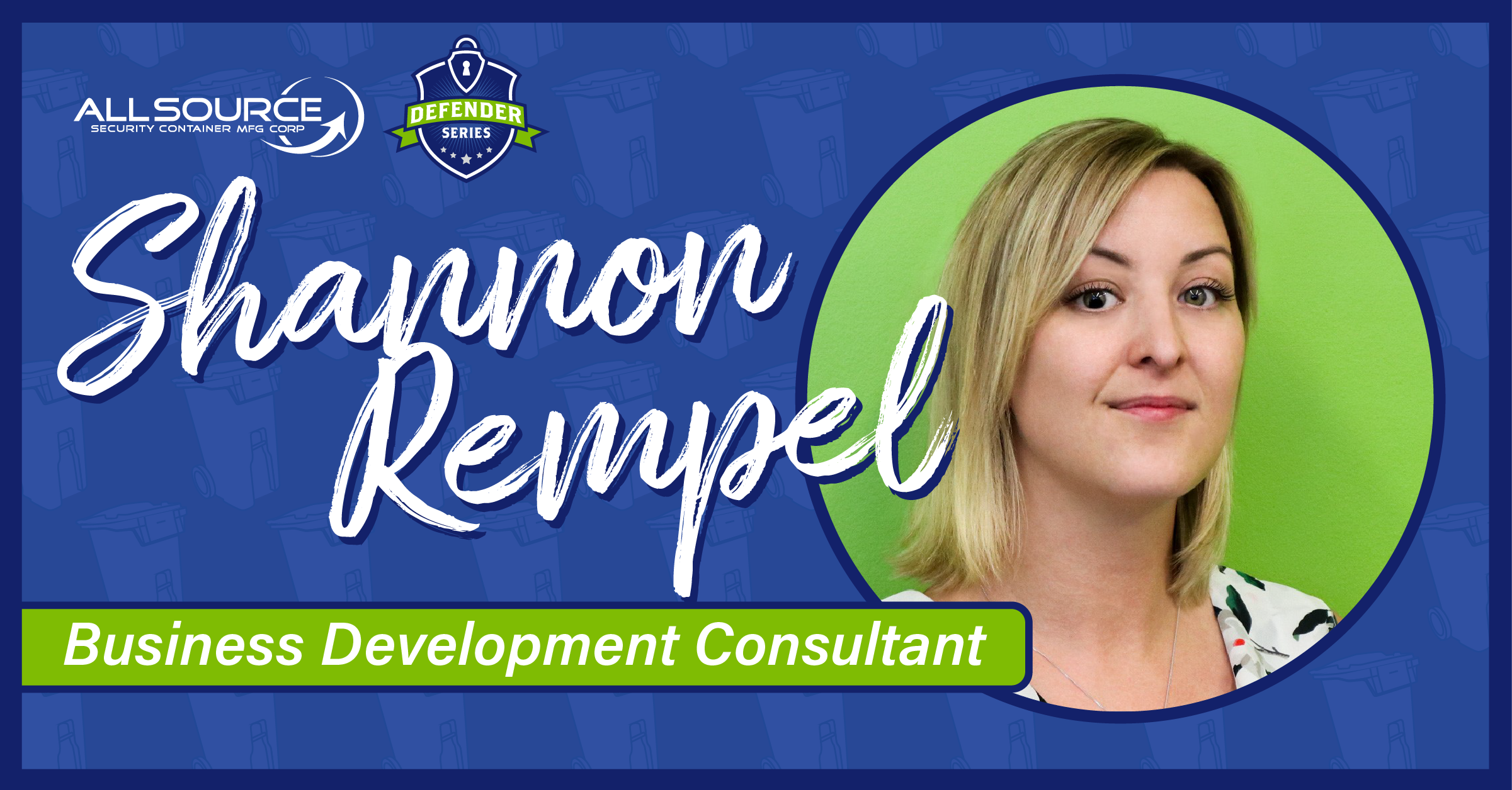 Meet Shannon Rempel from All Source Security Containers MFG