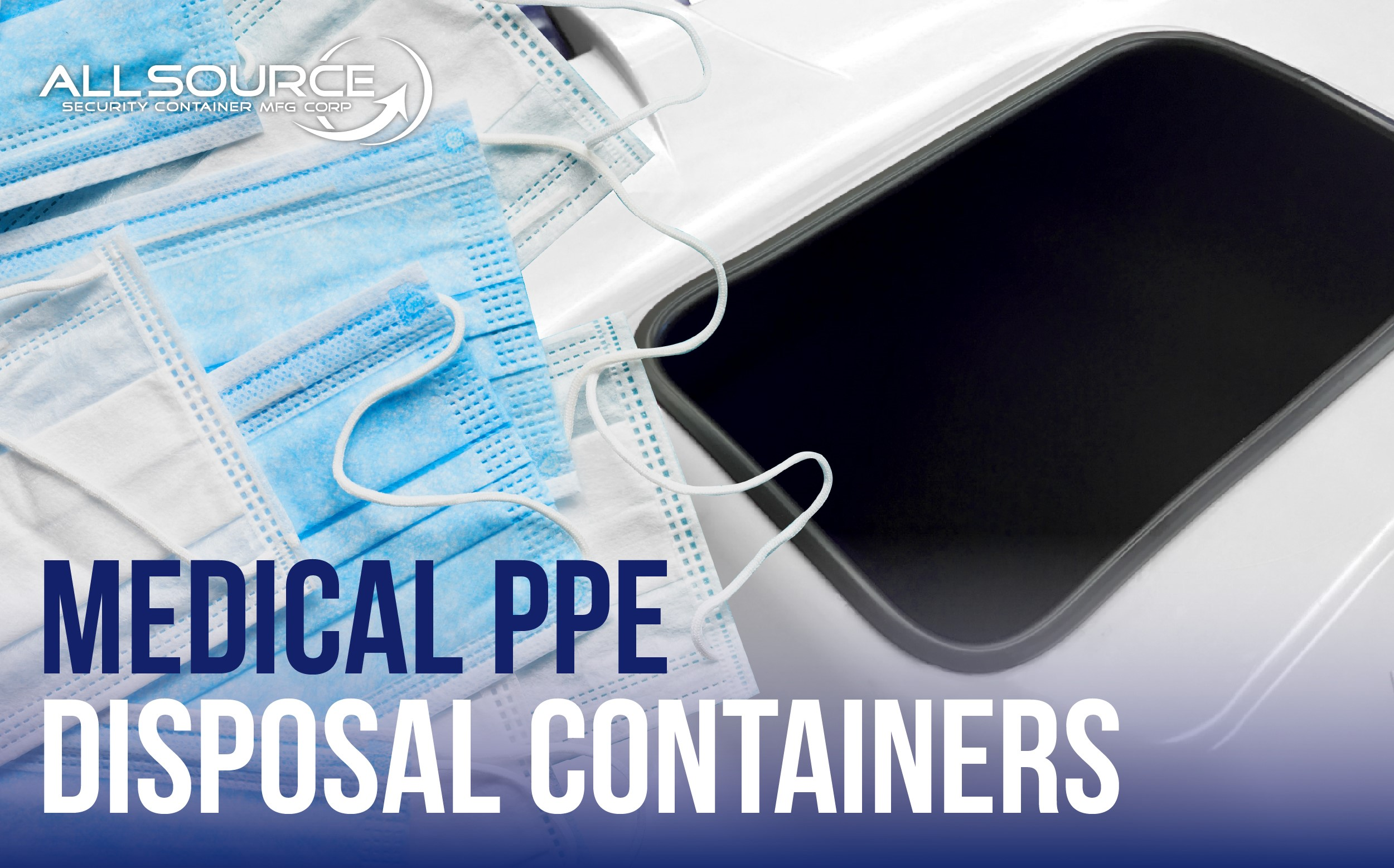 Medical PPE Disposal Containers